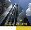 Image for A Guided Tour of Microsoft (R) Office 2010
