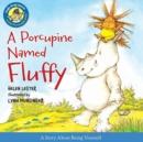Image for A Porcupine Named Fluffy