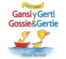 Image for Gansi y Gerti/Gossie and Gertie bilingual board book