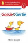 Image for Gossie and Gertie (Reader)
