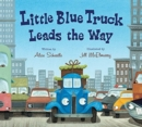 Image for Little Blue Truck Leads the Way board book