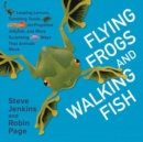 Image for Flying frogs and walking fish