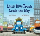 Image for Little Blue Truck Leads the Way (lap board book)
