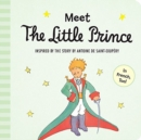 Image for Meet the Little Prince (padded board book)