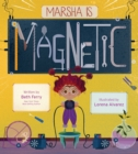 Image for Marsha Is Magnetic