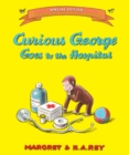 Image for Curious George goes to the hospital