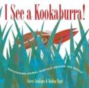 Image for I see a kookaburra!  : discovering animal habitats around the world