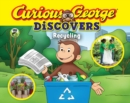 Image for Curious George discovers recycling