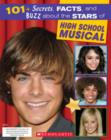 Image for 101+ secrets, facts, and buzz about the stars of High school musical