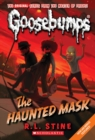 Image for The Haunted Mask (Classic Goosebumps #4)