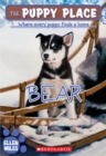 Image for The Bear (The Puppy Place #14)