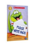 Image for Scholastic Reader Level 1: Please Write Back!