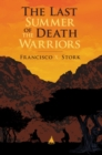 Image for The Last Summer of the Death Warriors