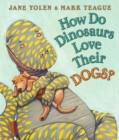 Image for How Do Dinosaurs Love Their Dogs?