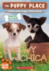 Image for The Chewy and Chica (The Puppy Place: Special Edition)