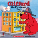 Image for Clifford the firehouse dog