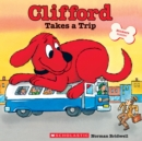Image for Clifford Takes a Trip (Classic Storybook)