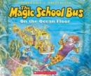 Image for The Magic School Bus on the Ocean Floor