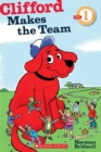 Image for Scholastic Reader Level 1: Clifford Makes the Team