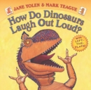 Image for How Do Dinosaurs Laugh Out Loud?