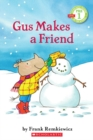 Image for Gus Makes a Friend (Scholastic Reader, Pre-Level 1)