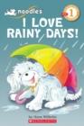 Image for Scholastic Reader Level 1: Noodles: I Love Rainy Days!
