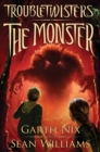 Image for The Monster (Troubletwisters #2)