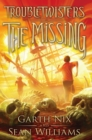 Image for The Missing (Troubletwisters #4)