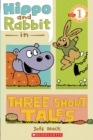 Image for Scholastic Reader Level 1: Hippo & Rabbit in Three Short Tales