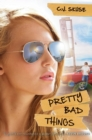 Image for Pretty Bad Things