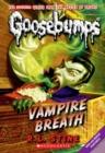 Image for Vampire Breath (Classic Goosebumps #21)