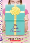 Image for The Last Present: A Wish Novel
