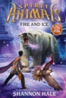 Image for Spirit Animals: Book 4: Fire and Ice - Library Edition