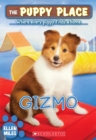 Image for The Gizmo (The Puppy Place #33)