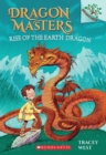 Image for Rise of the Earth Dragon: A Branches Book (Dragon Masters #1)