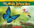 Image for The Magic School Bus Presents: Insects : A Nonfiction Companion to the Original Magic School Bus Series