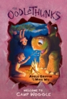 Image for Welcome to Camp Woggle (The Oodlethunks, Book 3)