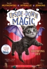 Image for Showing Off (Upside-Down Magic #3)