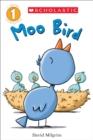 Image for Moo Bird (Scholastic Reader, Level 1)