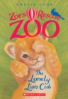 Image for The Lonely Lion Cub (Zoe's Rescue Zoo #1)
