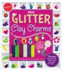 Image for Make Glitter Clay Charms