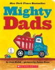 Image for Mighty Dads: A Board Book