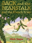Image for Jack and the Beanstalk and the French Fries