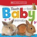Image for Touch and feel baby animals