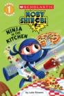 Image for Ninja in the Kitchen (Moby Shinobi: Scholastic Reader, Level 1)