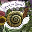Image for Swirl by swirl  : spirals in nature