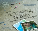 Image for Tracking Trash : Flotsam, Jetsam, and the Science of Ocean Motion