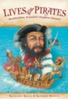 Image for Lives of the Pirates: Swashbucklers, Scoundrels (Neighbors Beware!)