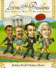 Image for Lives of the Presidents : Fame, Shame (and What the Neighbors Thought)
