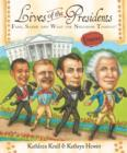 Image for Lives of the Presidents: Fame, Shame (and What the Neighbors Thought)